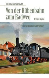 Regling, H: Von der Rübenbahn zum Radweg