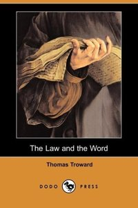 The Law and the Word (Dodo Press)