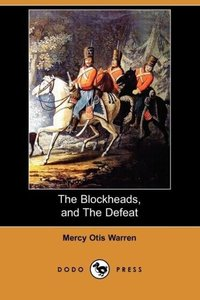 The Blockheads, and the Defeat (Dodo Press)