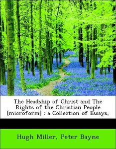 The Headship of Christ and The Rights of the Christian People [m