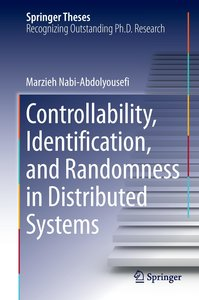 Controllability, Identication, and Randomness in Distributed Sys