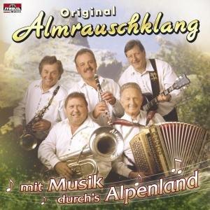 Mit Musik Durchs Alpenland