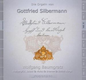Die Orgeln von Gottfried Silbermann Vol.6