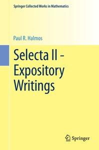 Selecta II - Expository Writings