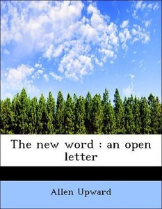 The new word : an open letter