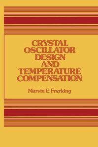 Crystal Oscillator Design and Temperature Compensation