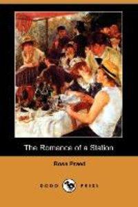 The Romance of a Station (Dodo Press)