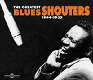 Greatest Blues Shouters
