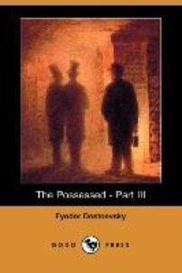 The Possessed - Part III (Dodo Press)