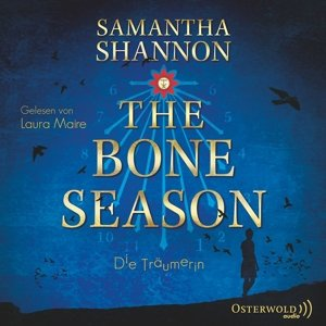 Samantha Shannon: The Bone Season-Die Träumerin