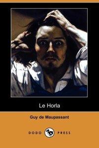 Le Horla (Dodo Press)