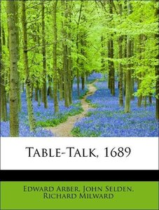 Table-Talk, 1689