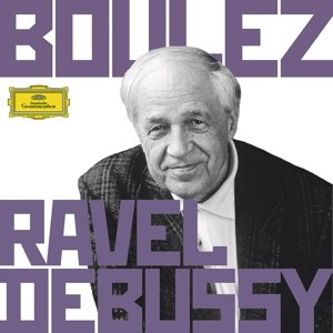 Boulez Conducts Debussy & Ravel