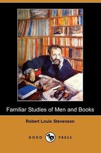 Familiar Studies of Men and Books (Dodo Press)
