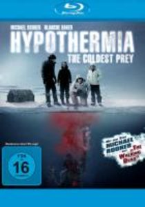Hypothermia - The Coldest Prey