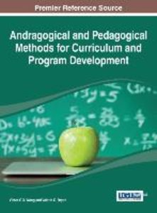 Andragogical and Pedagogical Methods for Curriculum and Program
