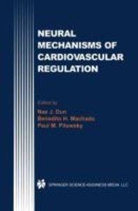 Neural Mechanisms of Cardiovascular Regulation