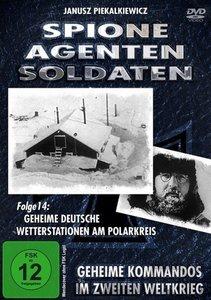 Spione - Agenten - Soldaten - Geheime deutsche Wetterstationen a