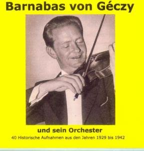 Barnabas von G?czy und sein Orchester