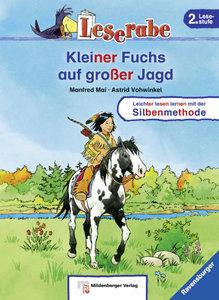 Leserabe 18. Lesestufe 2. Kleiner Fuchs auf großer Jagd