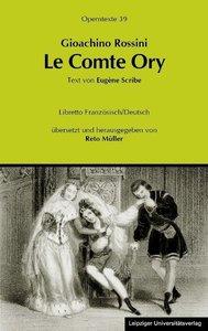Gioachino Rossini: Le Comte Ory (Der Graf Ory)
