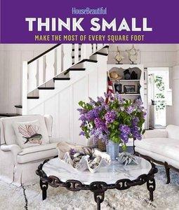 House Beautiful: Think Small