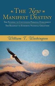 The New Manifest Destiny