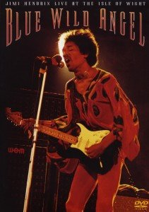 Blue Wild Angel:Jimi Hendrix Live At Isle Of Wight