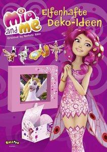 Mia and me - Elfenhafte Deko-Ideen