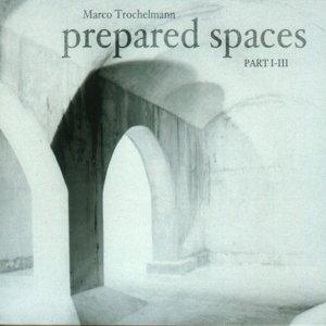 Prepared Spaces