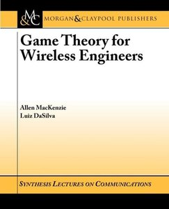 Game Theory for Wireless Engineers