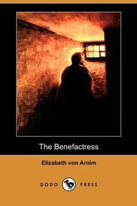 The Benefactress (Dodo Press)