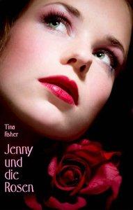 Jenny und die Rosen