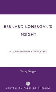 Bernard Lonergan's Insight