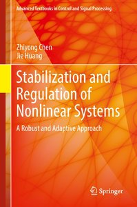 Stabilization and Regulation of Nonlinear Systems
