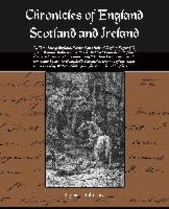 Chronicles of England Scotland and Ireland