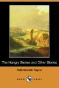The Hungry Stones and Other Stories (Dodo Press)