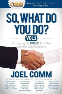 So, What Do You Do?, Volume 2: Discovering the Genius Next Door