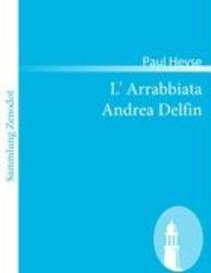 L' Arrabbiata /Andrea Delfin