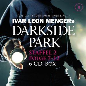 Darkside Park - Staffel 2: Folge 07 - 12