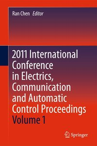 2011 International Conference in Electrics, Communication and Au