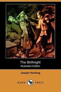 The Birthright (Illustrated Edition) (Dodo Press)