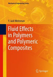 Fluid Effects in Polymers and Polymeric Composites