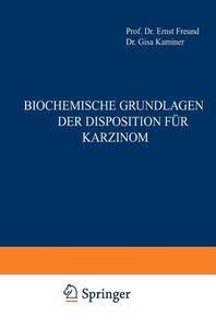 Biochemische Grundlagen der Disposition für Karzinom