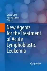 New Agents for the Treatment of Acute Lymphoblastic Leukemia