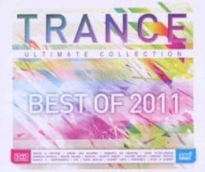 Trance Ultimate Collection/Best Of 2011