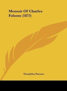 Memoir Of Charles Folsom (1873)