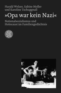 Opa war kein Nazi