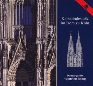 Kathedralmusik Im Dom Zu Köln