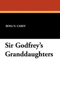 Sir Godfrey's Granddaughters